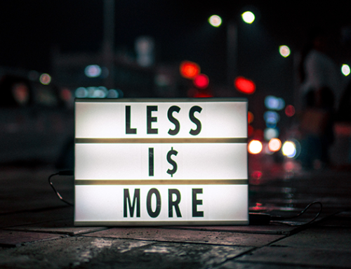 How I Learned (Again) That Less is Really More