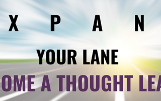 Expand Your Lane With Thought Leadership