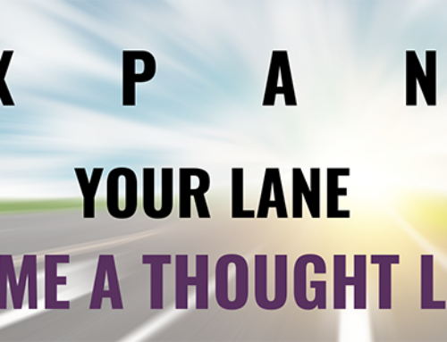 Is Thought Leadership Outside Your Lane or Expanding Your Lane?